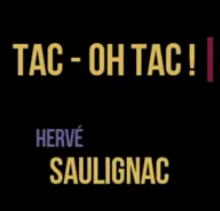 Vidéo - Tac - Oh Tac ! Épisode 2