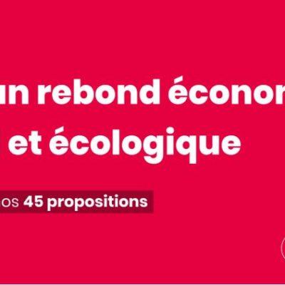 45 propositions pour un rebond économique, social et écologique
